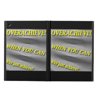 Why Just Achieve? When You Can Overachieve! Blur iPad Air Cover