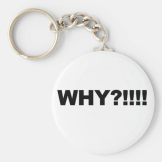 WHY?!!! KEY RING