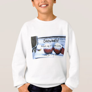 Why let a little Winter keep you in the house Sweatshirt