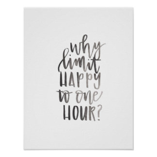 Why Limit Happy to One Hour - Bar Cart Art Poster