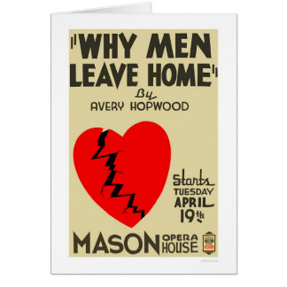 Why Men Leave Home 1938 WPA Card