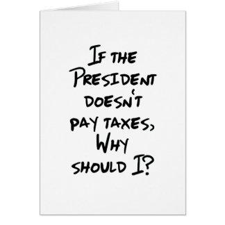 Why Pay Taxes? Card