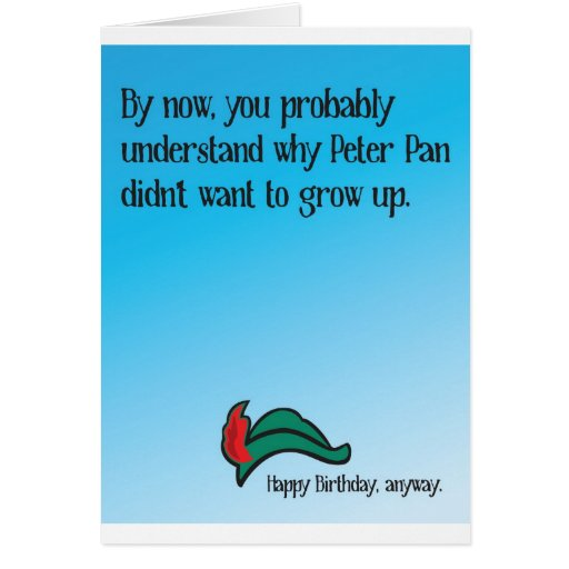 Why Peter Pan didn't want to grow up Greeting Cards