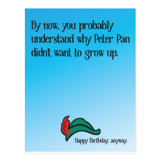 Why Peter Pan didn't want to grow up Postcard
