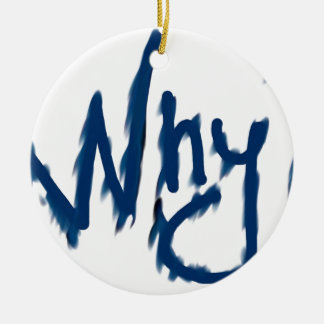 Why ? round ceramic decoration