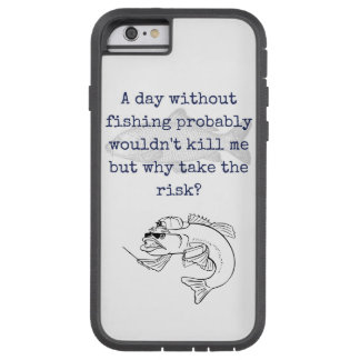 """Why take the risk"" fishing iphone xtreme cover"