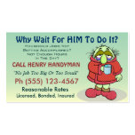 Why Wait For HIM To Do It? Pack Of Standard Business Cards