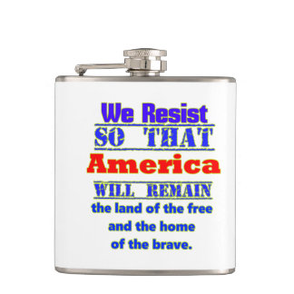 Why We Resist. For Amerca Hip Flask