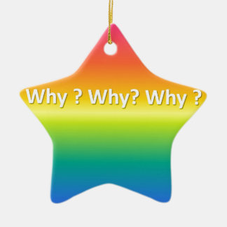 Why why why ceramic star decoration