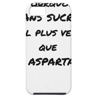 WHY WITHOUT SUGAR IT IS MORE SALESMAN THAT WITH CASE FOR THE iPhone 5