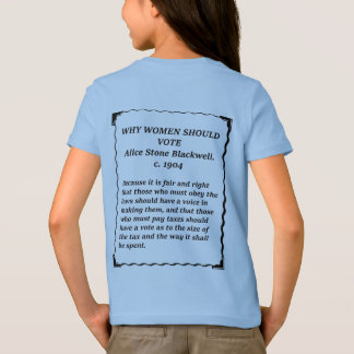 Why Women Should Vote - Stone Blackwell T-Shirt