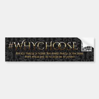 #WhyChoose Victorian Floral Bumper Sticker