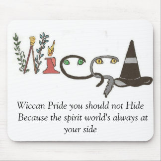 Wiccan Pride saying Mouse Pad