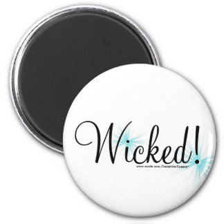 Wicked! 6 Cm Round Magnet