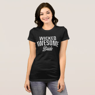 Wicked Awesome Bride T-Shirt