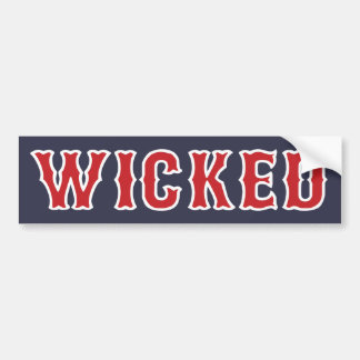 Wicked - Boston Bumper Sticker