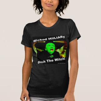 Wicked Hillary Ditch The Witch T-Shirt