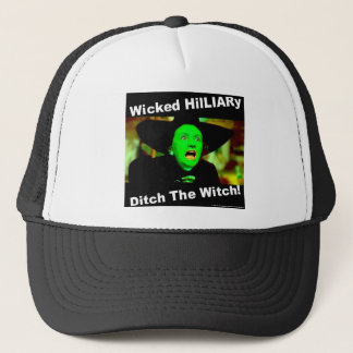 Wicked Hillary Ditch The Witch Trucker Hat