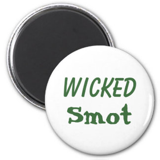 Wicked Smot Magnet