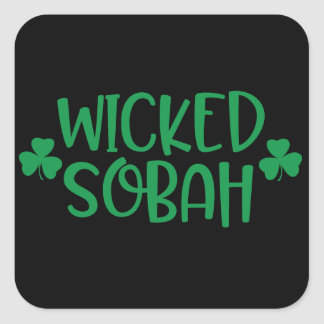 Wicked Sobah Stickah Square Sticker