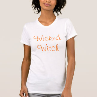 Wicked Witch T Shirts