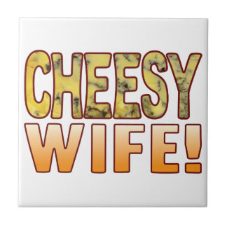 Wife Blue Cheesy Small Square Tile