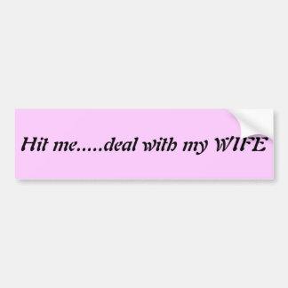 Wife bumper sticker