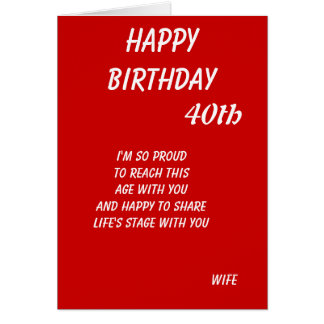 Wife fortieth birthday cards-from proud husband greeting card