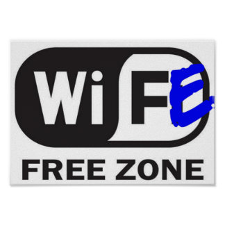 WiFe free zone Poster