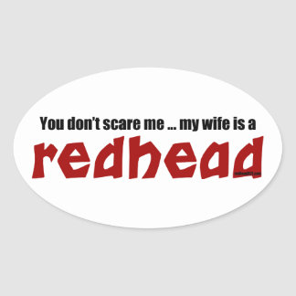 Wife is a Redhead Oval Sticker