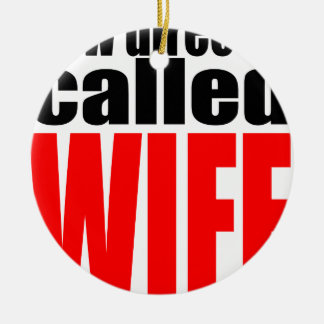 wife marriage joke director newlywed reality quote round ceramic decoration