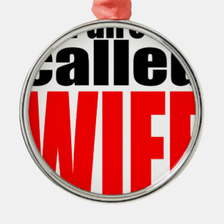wife marriage joke director newlywed reality quote Silver-Colored round decoration