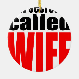 wife marriage joke marrying newlywed reality quote round ceramic decoration