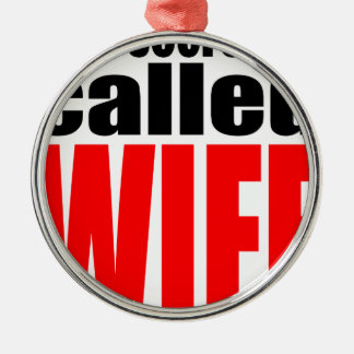 wife marriage joke marrying newlywed reality quote Silver-Colored round decoration