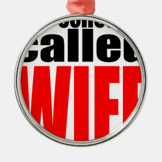 wife marriage joke schedule newlywed reality quote Silver-Colored round decoration