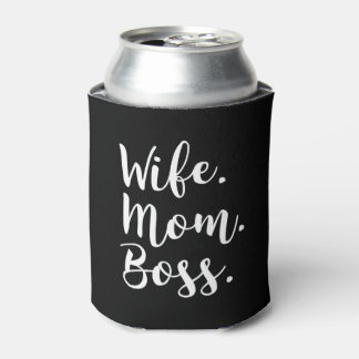 wife mom boss can cooler
