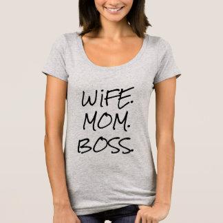 WIFE. MOM. BOSS. T-Shirt