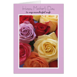 Wife Mothers Day Card -- Roses
