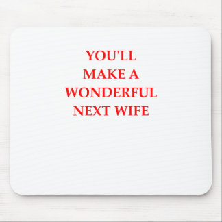 WIFE MOUSE PAD