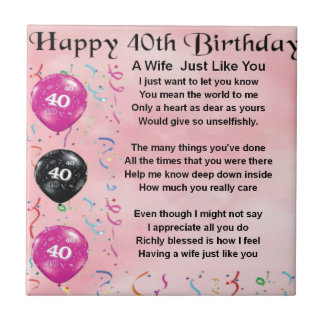 Wife poem - 40th Birthday Small Square Tile
