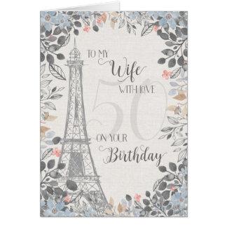 Wife Romantic 50th Birthday Eiffel Tower Card
