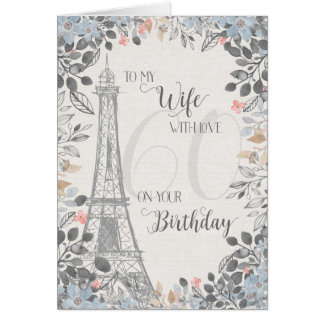 Wife Romantic 60th Birthday Eiffel Tower Card