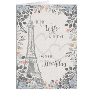 Wife Romantic Birthday Eiffel Tower Card