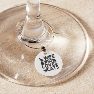 Wife Who Loves Cats Wine Glass Charms