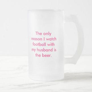 Wife's beer glass coffee mugs
