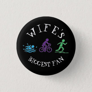 Wife's Biggest Fan Swim Bike Run Triathlete Race 3 Cm Round Badge