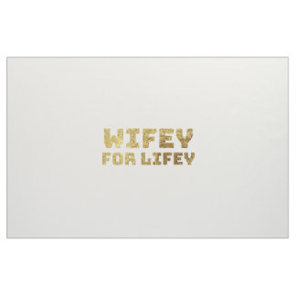 wifey bride fabric