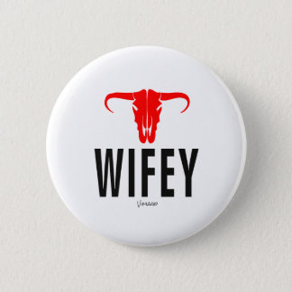 Wifey & Bull by VIMAGO 6 Cm Round Badge