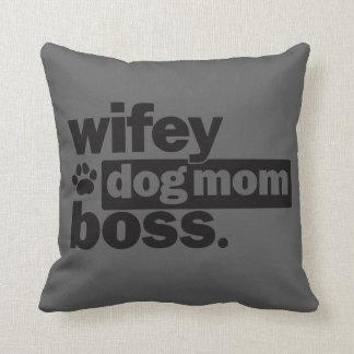 Wifey Dog Mum Boss Throw Pillow