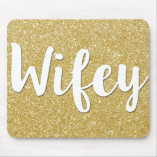 Wifey Gold Glitter Sparkle Mouse pad for Wife